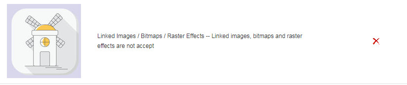 Linked Images / Bitmaps / Raster Effects -- Linked images, bitmaps and raster effects are not accept