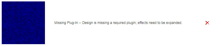 Missing Plug-In -- Design is missing a required plugin; effects need to be expanded.